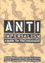 Anti-Imperialism - A Guide for the Movement