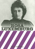 Sally Campbell: A Rebels Guide to Rosa Luxemburg