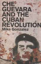 Gonzalez: Che Guevara and the Cuban revolution