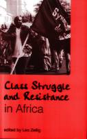 Zeilig: Class Struggle and Resistance in Africa